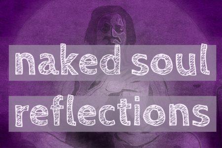 naked soul reflection: shifting habits that no longer serveyou